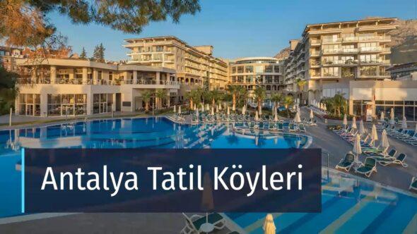 Antalya Tatil Köyleri