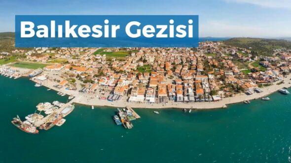 Balıkesir Gezi Rehberi