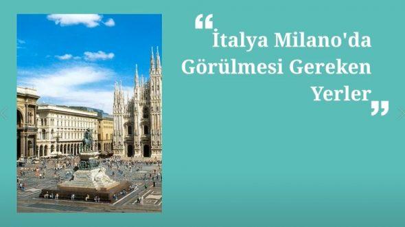 İtalya Milano Görülmesi Gereken Yerler
