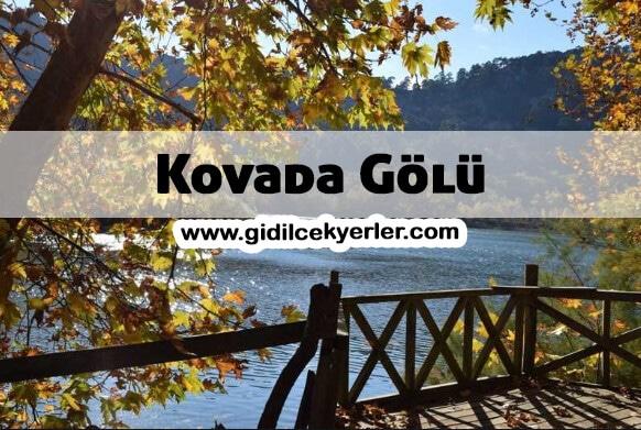 Kovada Gölü Gezi Rehberi