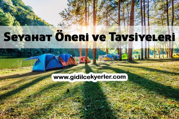 Seyahat Öneri ve Tavsiyeleri (5 Önemli Bilgi)