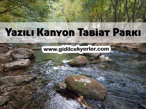 Yazılı Kanyon Tabiat Parkı